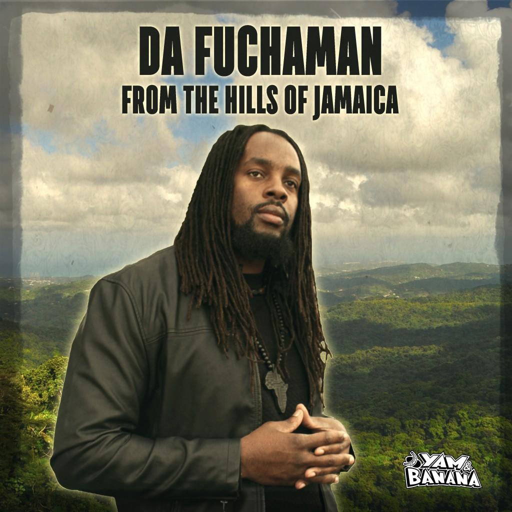 Da Fuchaman - From The Hills Of Jamaica album cover